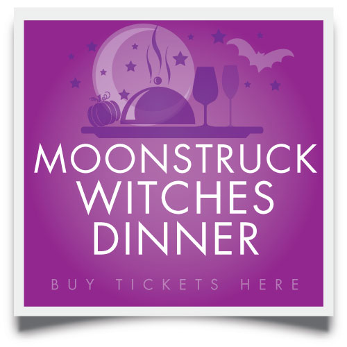 buy moonstruck witches dinner tickets here